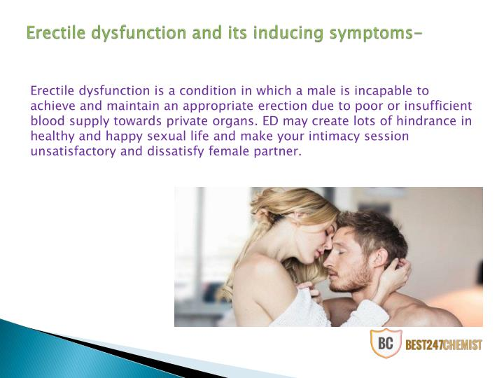 Erectile dysfunction and its inducing symptoms