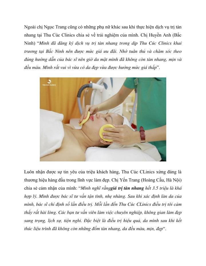 Ngoài chị Ngọc Trang cũng có những phụ nữ khác sau khi thực hiện dịch vụ trị tàn