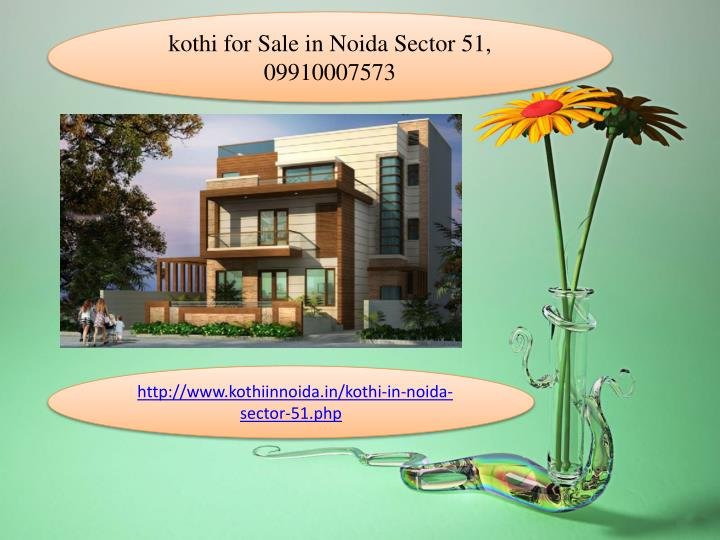 Kothi for Sale in Noida Sector 51, 09910007573