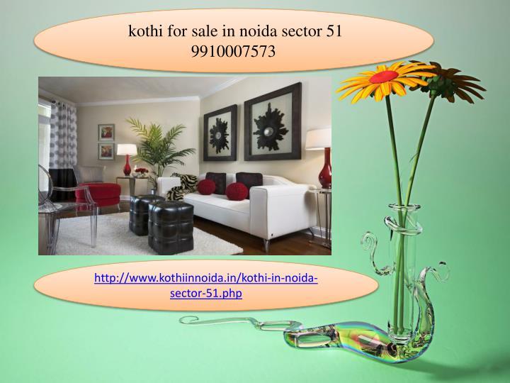 kothi for sale in noida sector 51