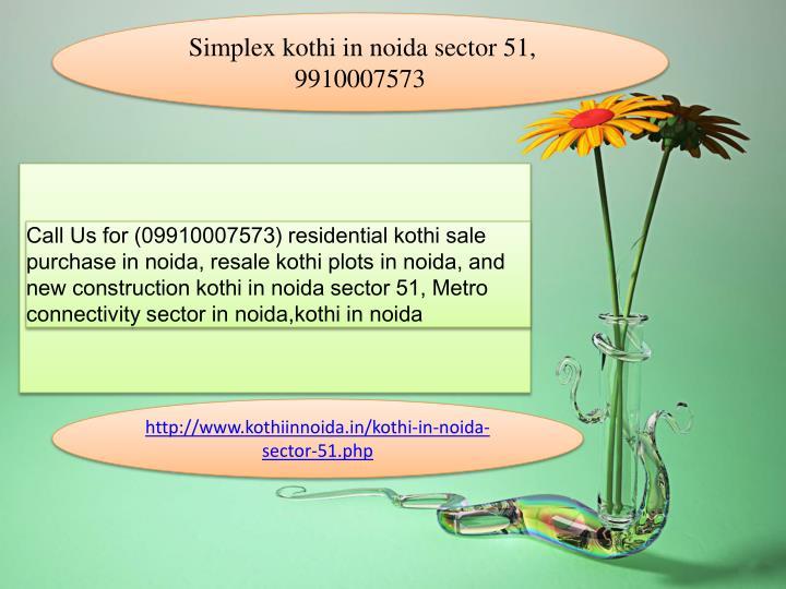 Simplex kothi in noida sector 51,