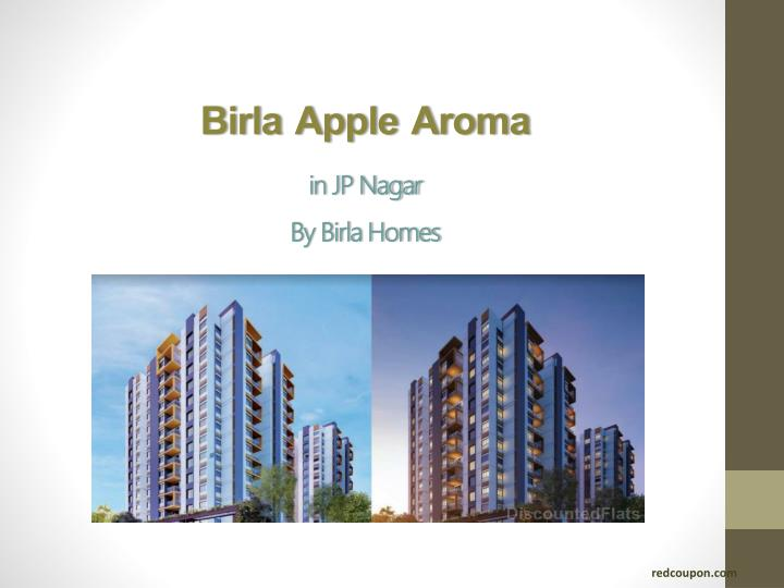 Birla apple aroma in jp nagar by birla homes