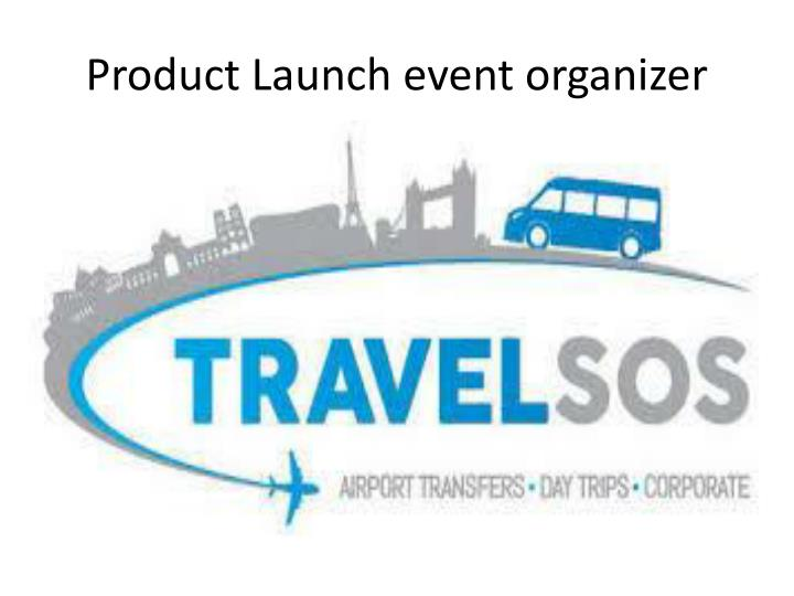 Product Launch event organizer