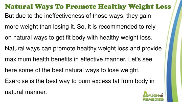 Natural Ways To Promote Healthy Weight Loss