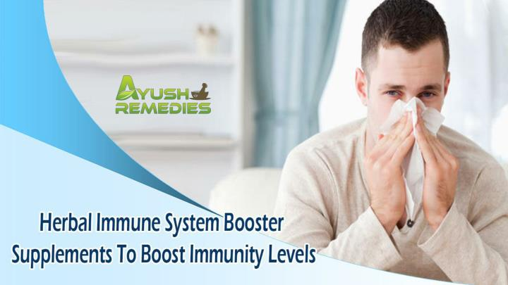 Herbal immune system booster supplements to boost immunity levels