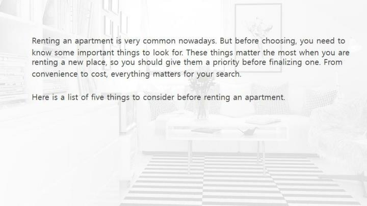 The 5 most important priorities for choosing an apartment on rent