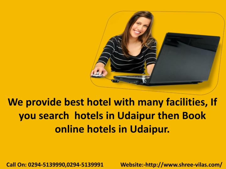 We provide best hotel with many facilities, If you search  hotels in