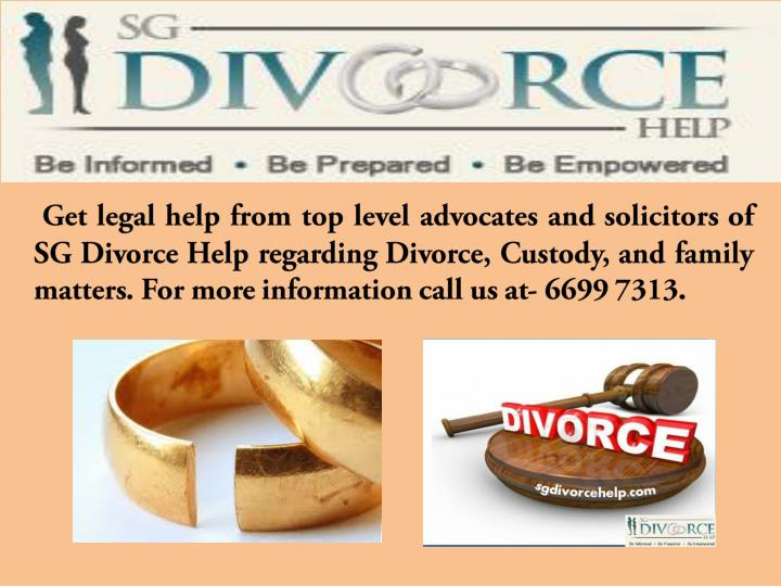 Get legal help from top level advocates and solicitors of SG Divorce Help regarding Divorce, Custody, and family matters. For more information call us at-