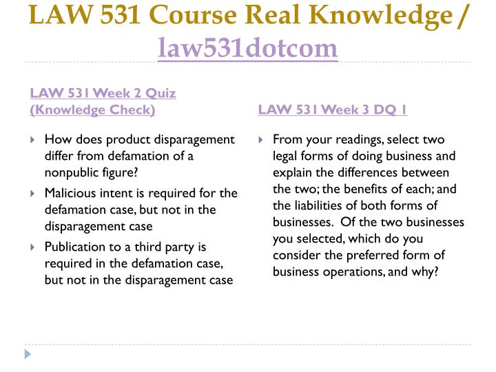 law 531 legal forms of business Get online help for the uop business law 531 week 6 final exam question answers (university of  by assignmentsehelp in types  school work, law 531 final exam answers, and law 531 week 1 quiz  08 the legal nature of a company.