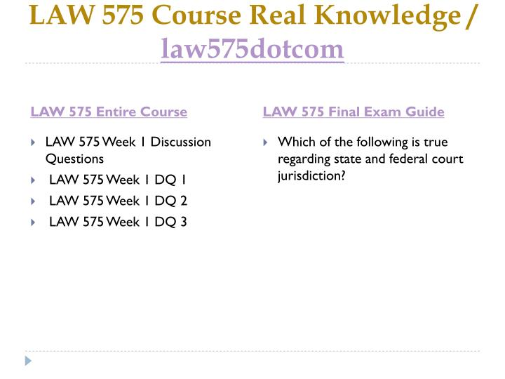 Law 575 course real knowledge law575dotcom1