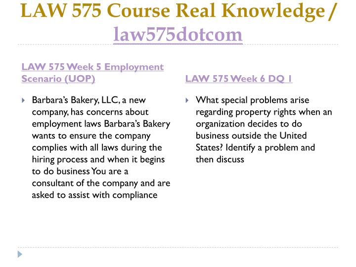 LAW 575 Course Real Knowledge /
