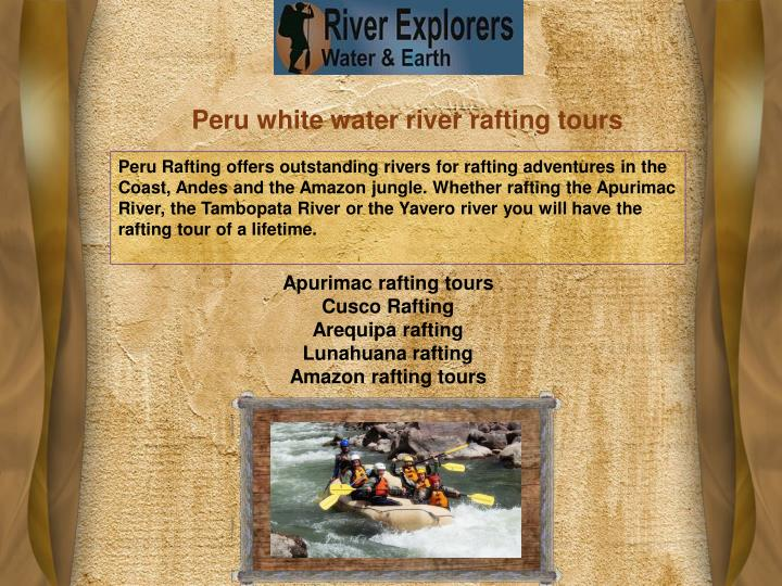 Peru white water river rafting tours
