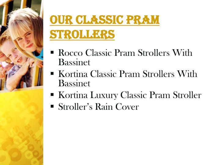 Our Classic Pram