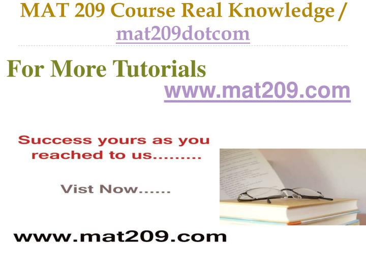 MAT 209 Course Real Knowledge /