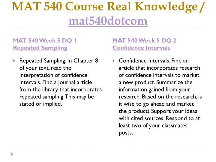 MAT 540 Course Real Knowledge /