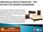 wholesale hotel furniture top buying tips modern businesses3