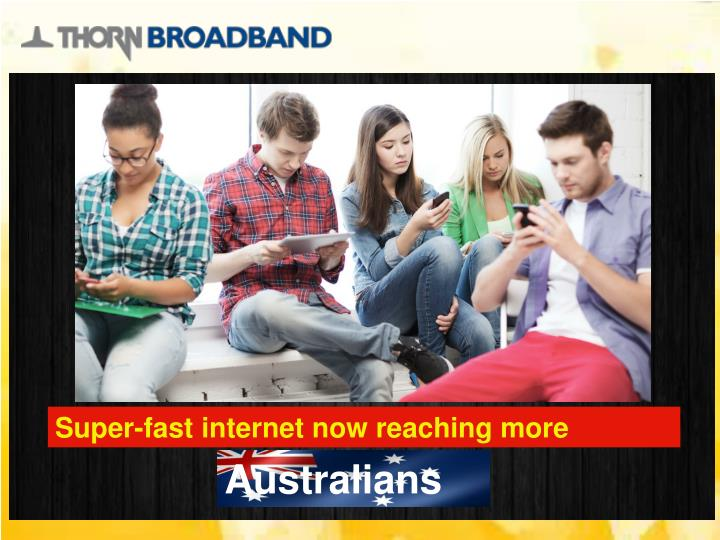 Super-fast internet now reaching more