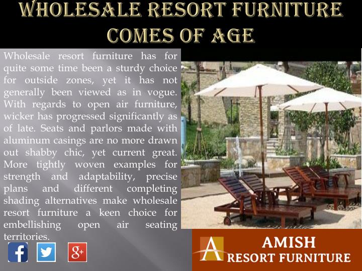 Wholesale Resort Furniture Comes of Age