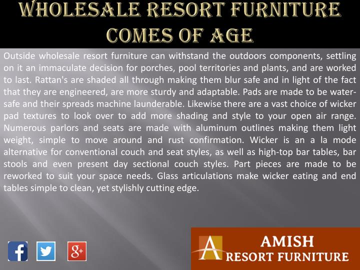 Wholesale resort furniture comes of age2
