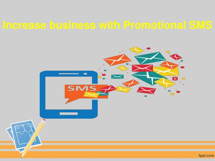 Increase business with Promotional SMS