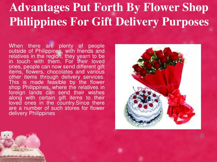 Advantages put forth by flower shop philippines for gift delivery purposes
