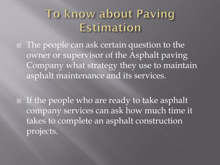 To know about Paving Estimation