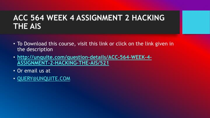 Acc 564 week 4 assignment 2 hacking the ais1