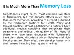 it is much more than memory loss