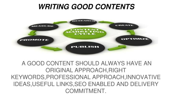 WRITING GOOD CONTENTS