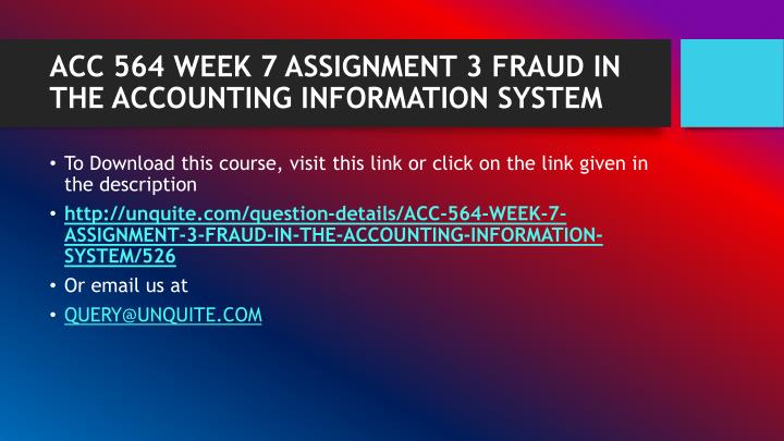 Acc 564 week 7 assignment 3 fraud in the accounting information system1
