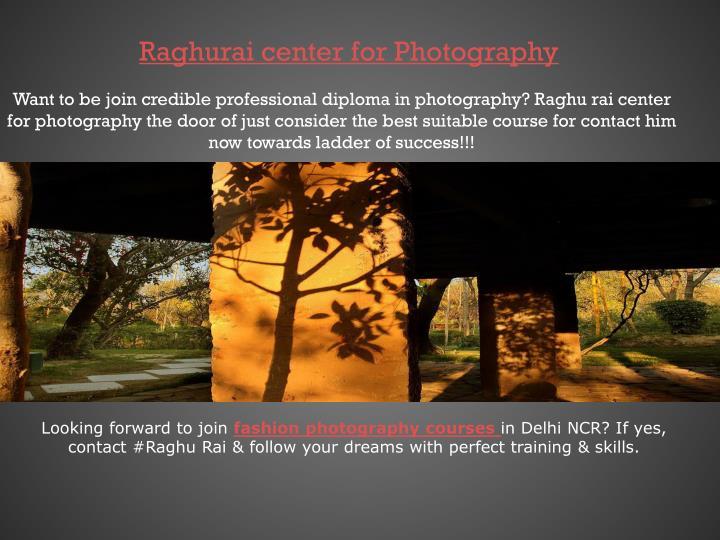 Raghurai center for Photography