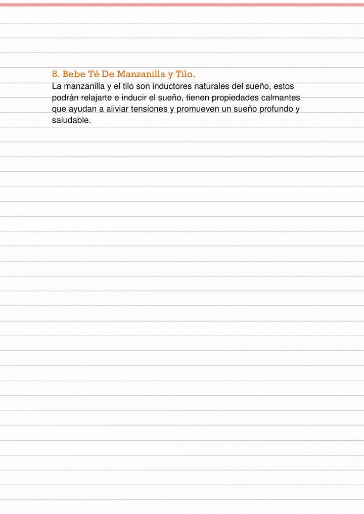 8. Bebe Té De Manzanilla y Tilo.