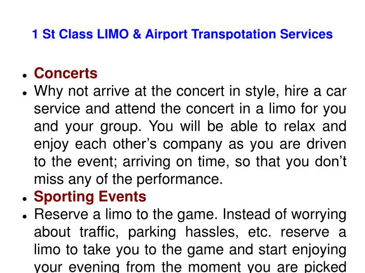 1 St Class LIMO & Airport Transpotation Services