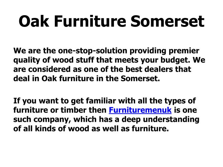 Oak furniture somerset