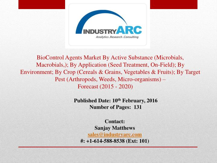 BioControl Agents Market By Active Substance (Microbials,