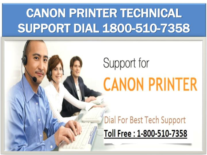 Canon printer technical support dial 1800 510 7358