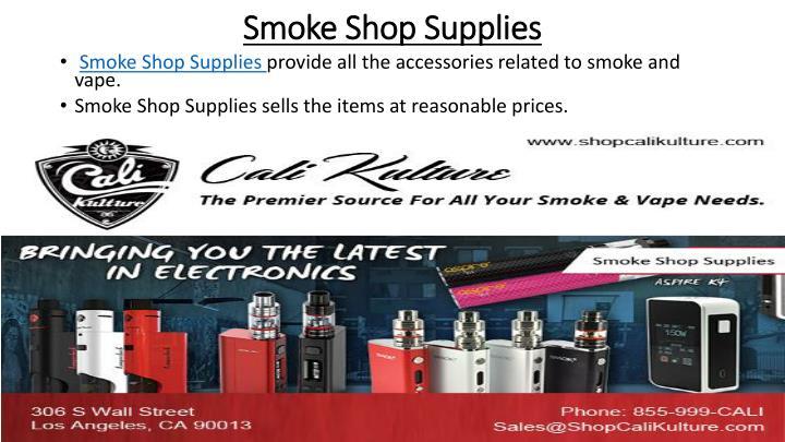 Smoke Shop Supplies