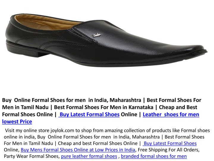 Buy  Online Formal Shoes for men  in India, Maharashtra | Best Formal Shoes For Men in Tamil Nadu | Best Formal Shoes For Men in Karnataka | Cheap and Best Formal Shoes Online |