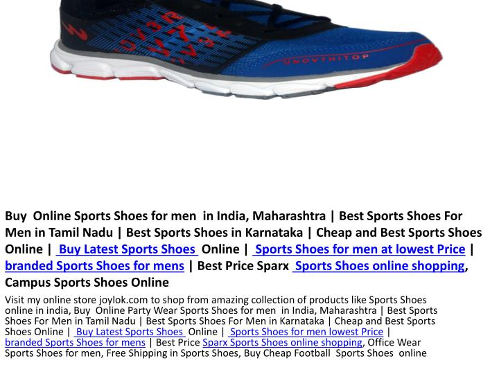 Buy  Online Sports Shoes for men  in India, Maharashtra | Best Sports Shoes For Men in Tamil Nadu | Best Sports Shoes in Karnataka | Cheap and Best Sports Shoes Online |