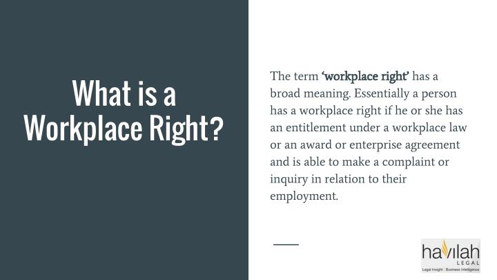 The term 'workplace right'