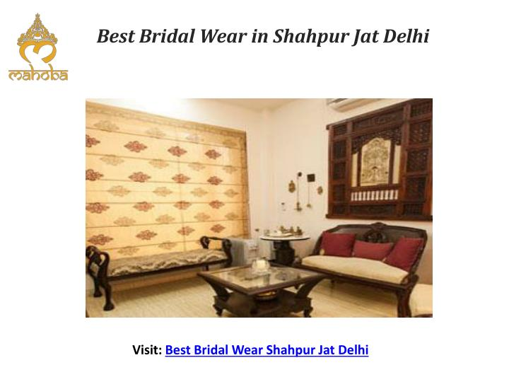 Best bridal wear in shahpur jat delhi