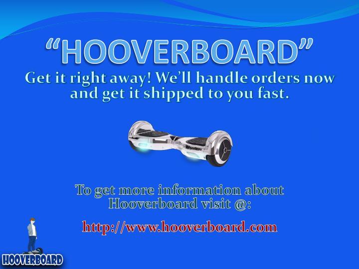 """""""HOOVERBOARD"""""""