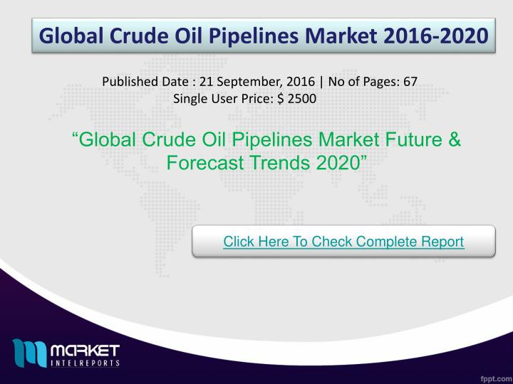 Global Crude Oil Pipelines Market 2016-2020
