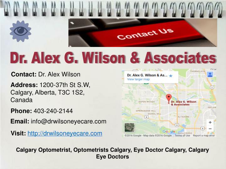 Dr. Alex G. Wilson & Associates