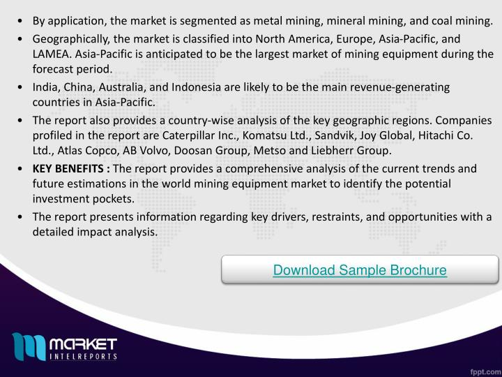 By application, the market is segmented as metal mining, mineral mining, and coal mining.