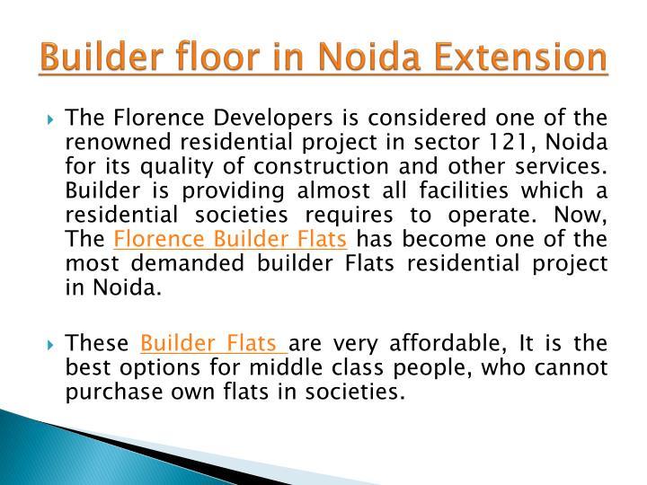 Builder floor in
