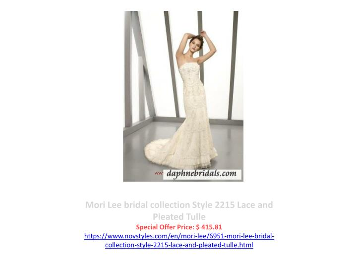 Mori Lee bridal collection Style 2215 Lace and Pleated Tulle