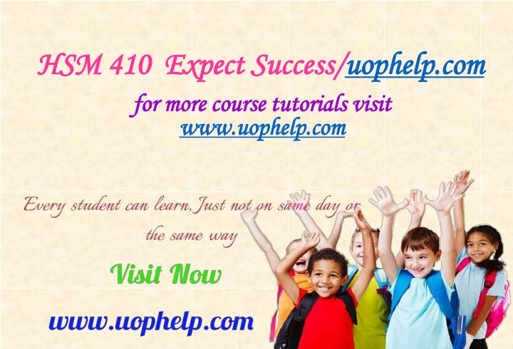 HSM 410  Expect Success/
