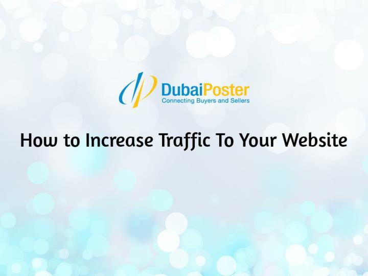 Generates traffic to your website in uae