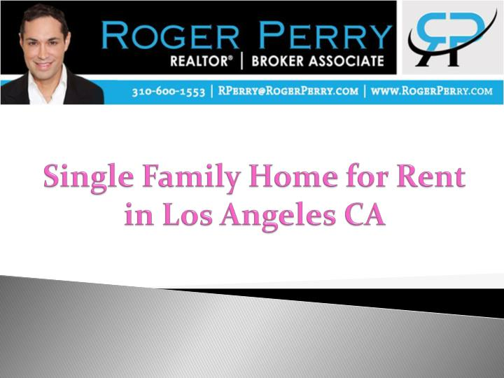 Single family home for rent in los angeles ca
